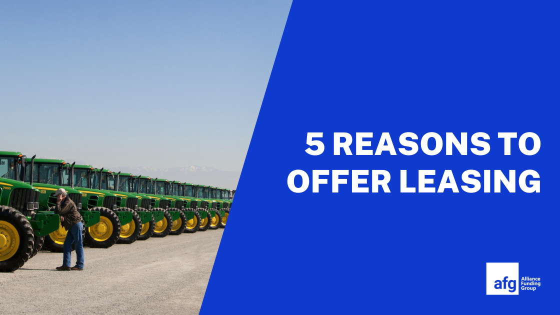 five reasons to offer equipment leasing